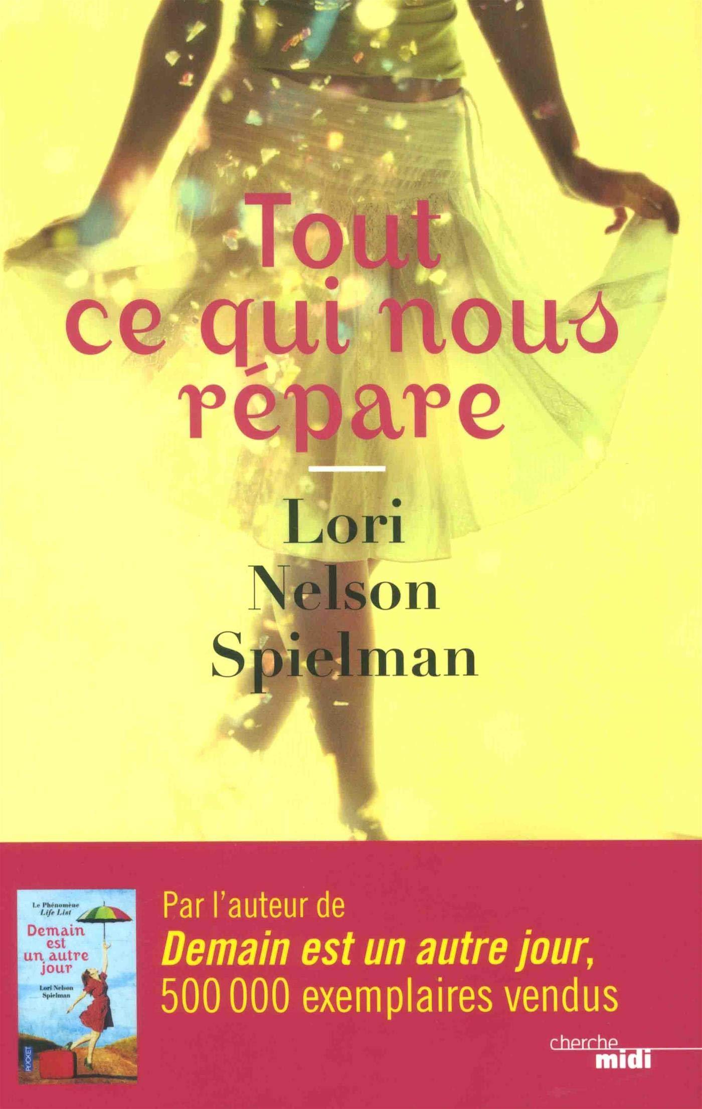 Tout ce qui nous répare – Lori Nelson Spielman