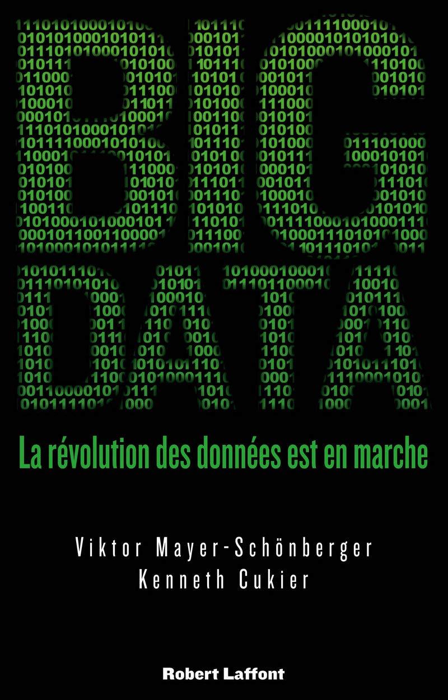 Big Data : La révolution des données est en marche: Amazon.es ...