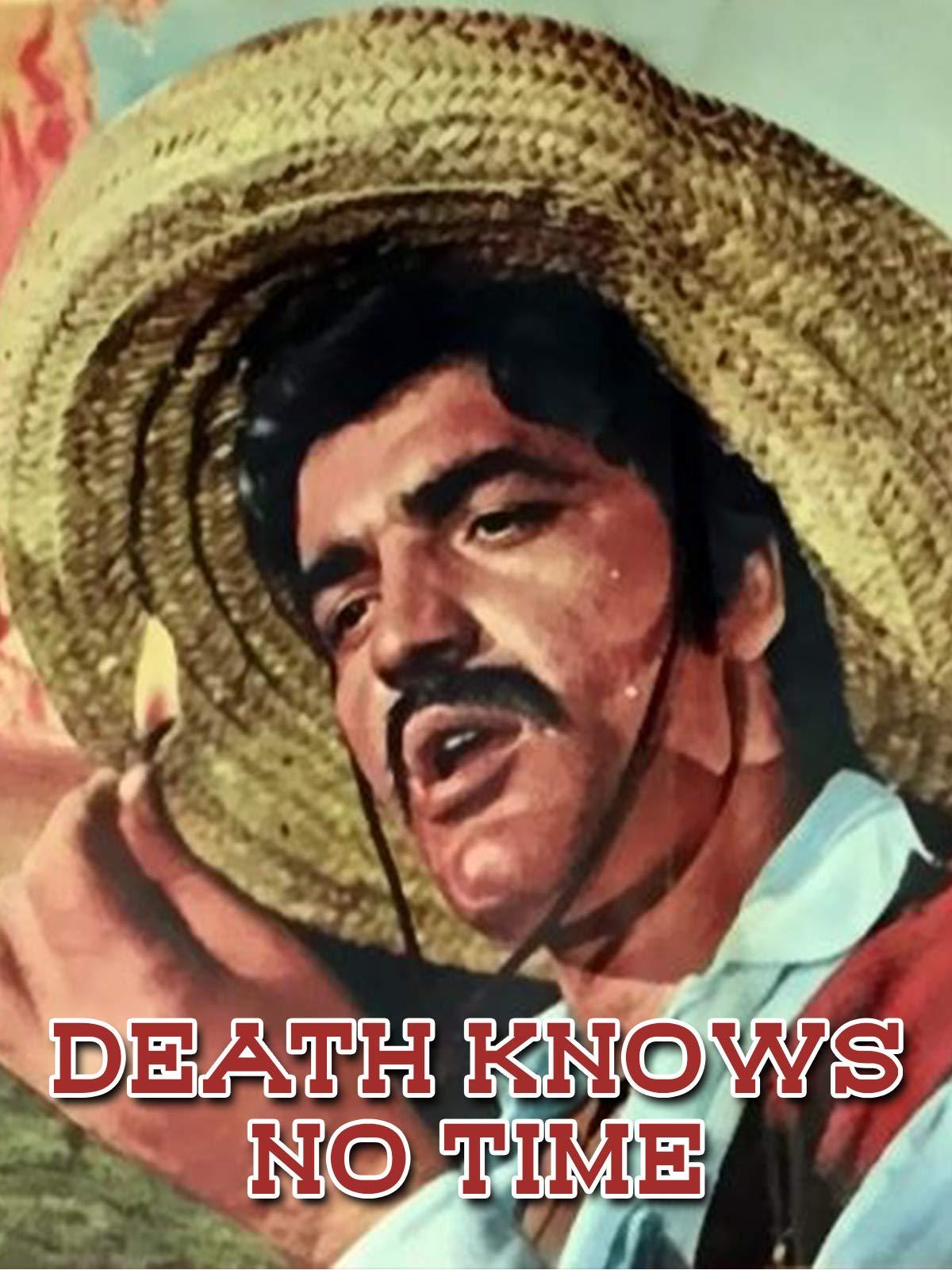 Death Knows No Time