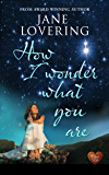How I Wonder What You Are (Choc Lit) (Yorkshire Romances Book 4)