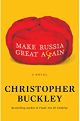 Make Russia Great Again: A Novel Kindle Edition