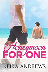 Honeymoon for One: Gay Romance Kindle Edition
