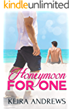 Honeymoon for One: Gay Romance (English Edition)
