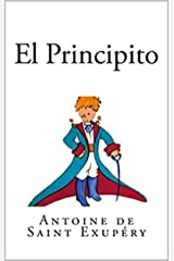 El Principito (Spanish Edition) Kindle Edition