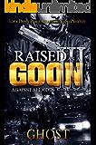 Raised as a Goon 3: Against All Odds