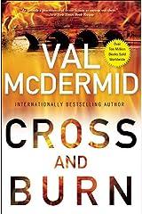 Cross and Burn Kindle Edition