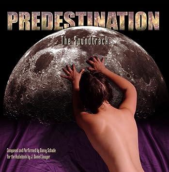 Danny Schade - Predestination: The Soundtrack - Amazon com Music