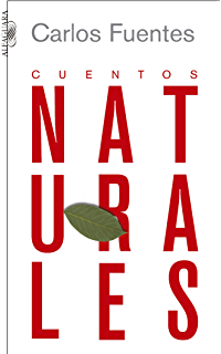 Cuentos naturales (Spanish Edition)