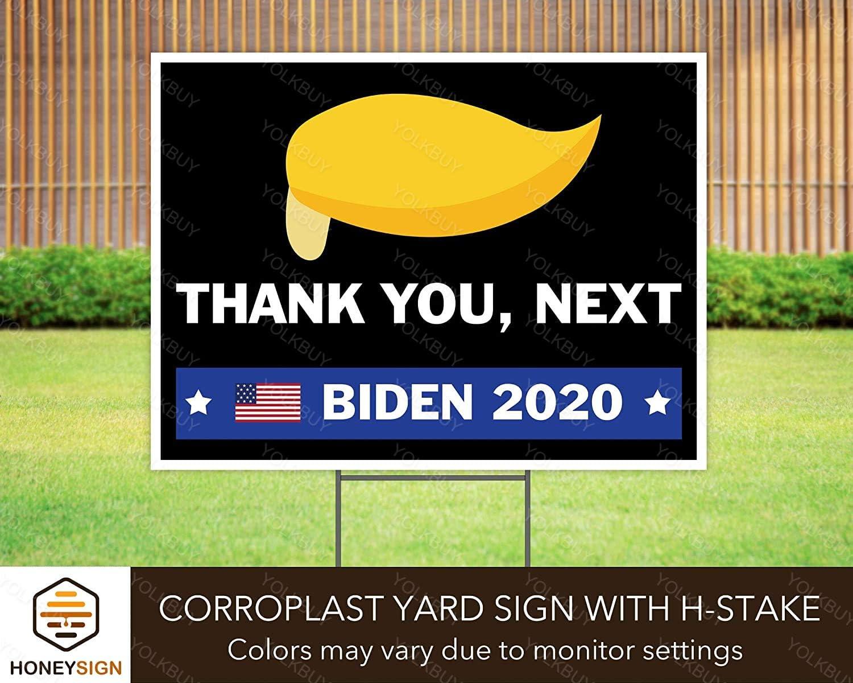 Amazon Com Yolkbuy Thank You Next Trump Yard Sign With H Stake Biden 2020 Sign Biden President Yard Sign Political Sign Biden Campaign Lawn Sign Anti Trump Sign Election Garden Sign Garden