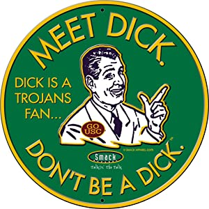 Smack Apparel Notre Dame Fighting Irish Fans. Don't Be A Dick. Embossed Metal Man Cave Sign
