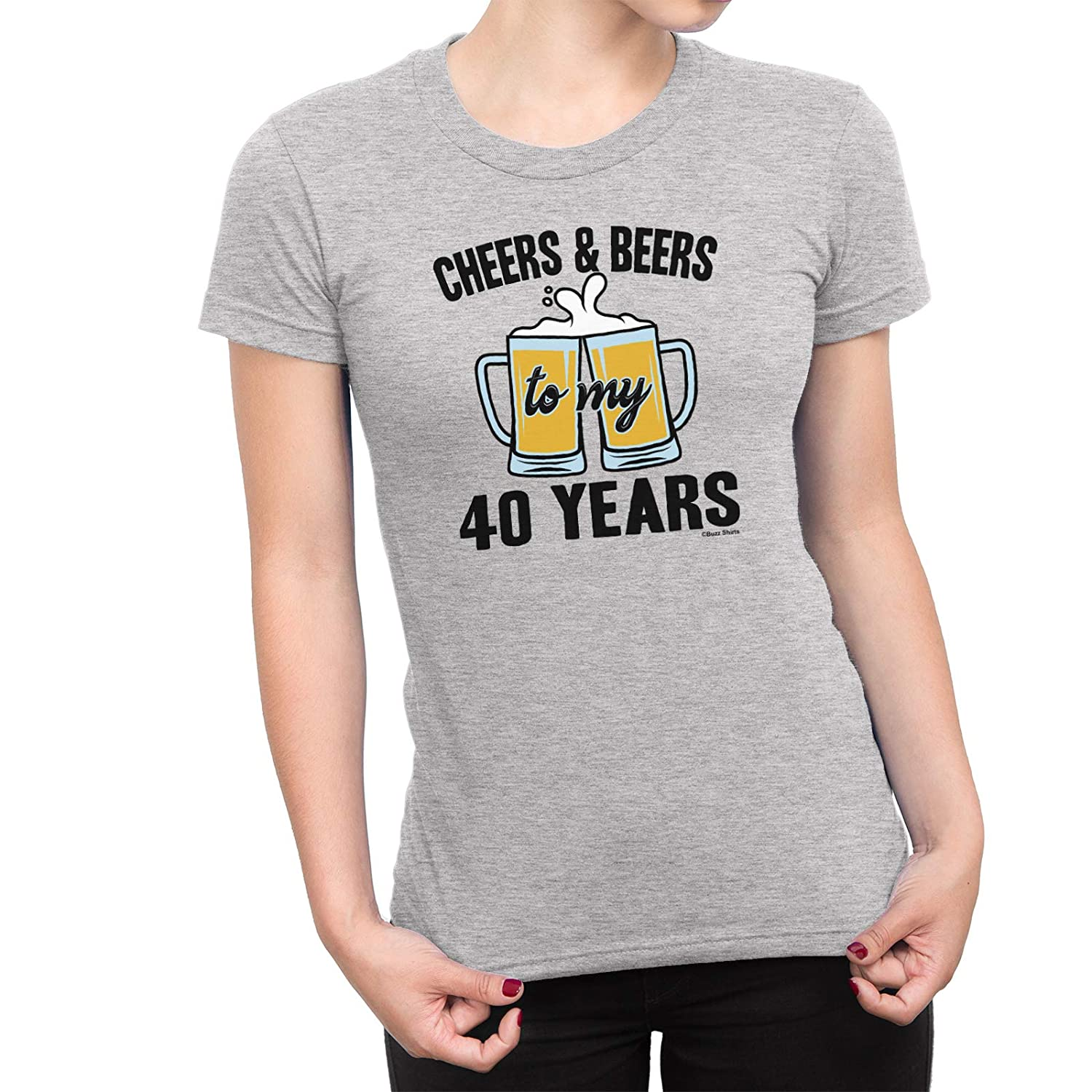 Amazon Buzz Shirts Womens 40th Birthday T Shirt Cheers And Beers Pints Gift Clothing