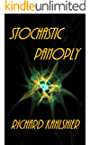 Stochastic Panoply