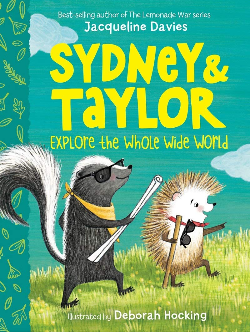 Amazon.com: Sydney and Taylor Explore the Whole Wide World (9780358106319):  Davies, Jacqueline, Hocking, Deborah: Books