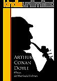Obras Completas de Sherlock Holmes: Biblioteca de Grandes Escritores (Spanish Edition)