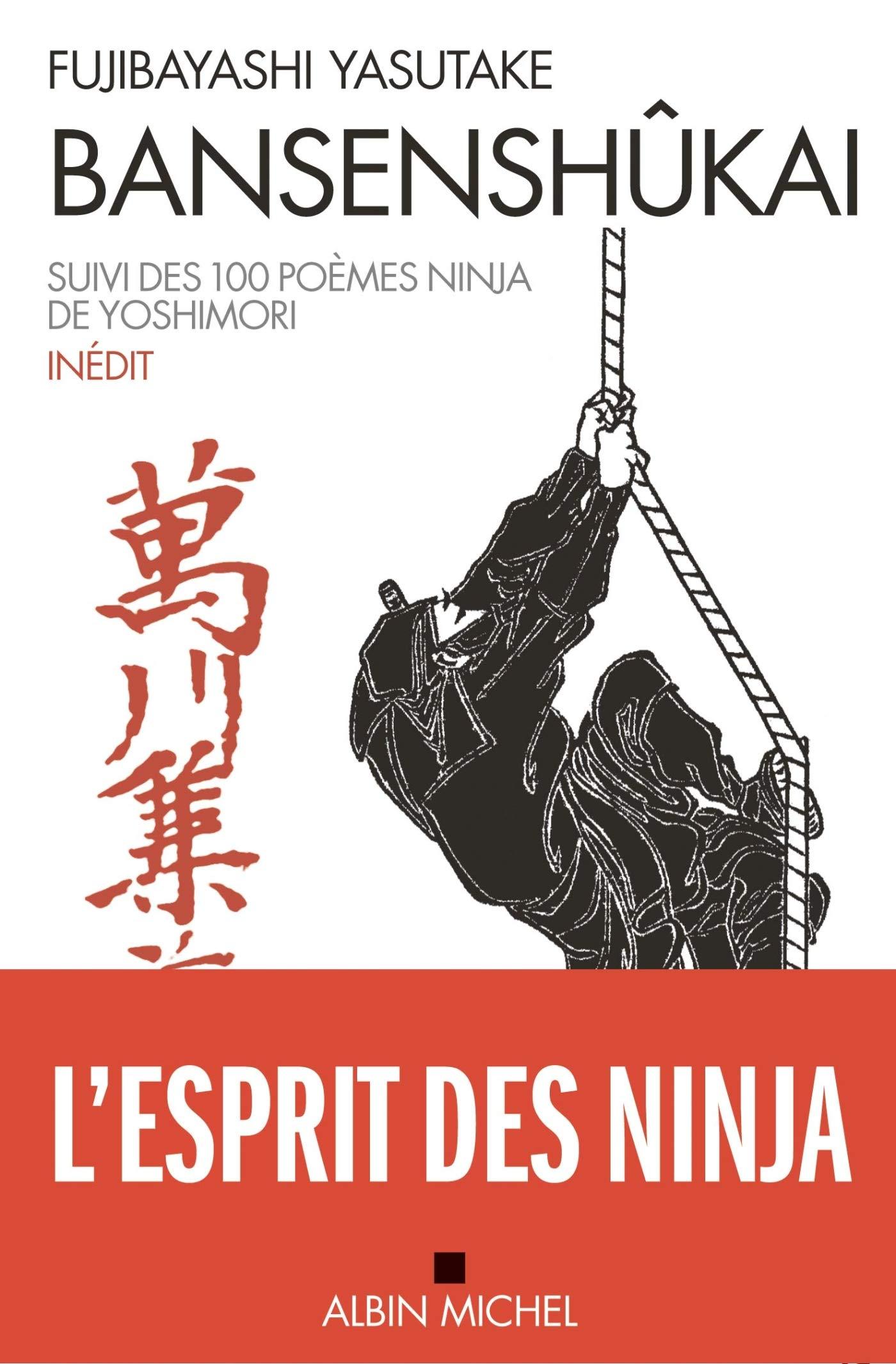Bansenshûkai : Le Traité des Dix Mille Rivières suivi des ...