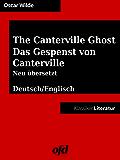 Das Gespenst von Canterville - The Canterville Ghost: zweisprachig: deutsch/englisch - bilingual: German/English - mit neu übersetzter deutscher Fassung