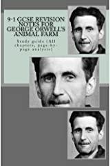 9-1 GCSE REVISION NOTES for GEORGE ORWELL'S ANIMAL FARM Kindle Edition