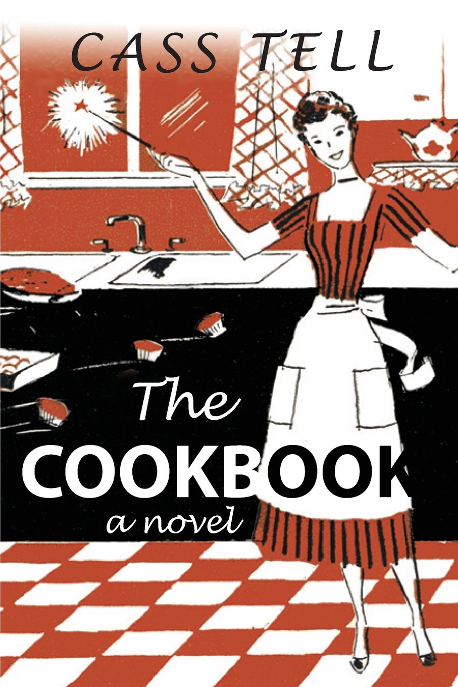 The Cookbook - A Novel PDF