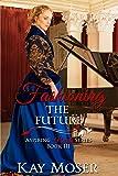Fashioning the Future (Aspiring Hearts Series)