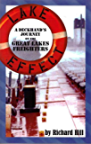 Lake Effect: A Deckhand's Journey on the Great Lakes Freighters (English Edition)