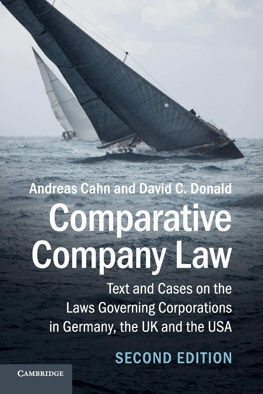 Comparative Company Law  Text And Cases On The Laws Governing Corporations In Germany The UK And The USA