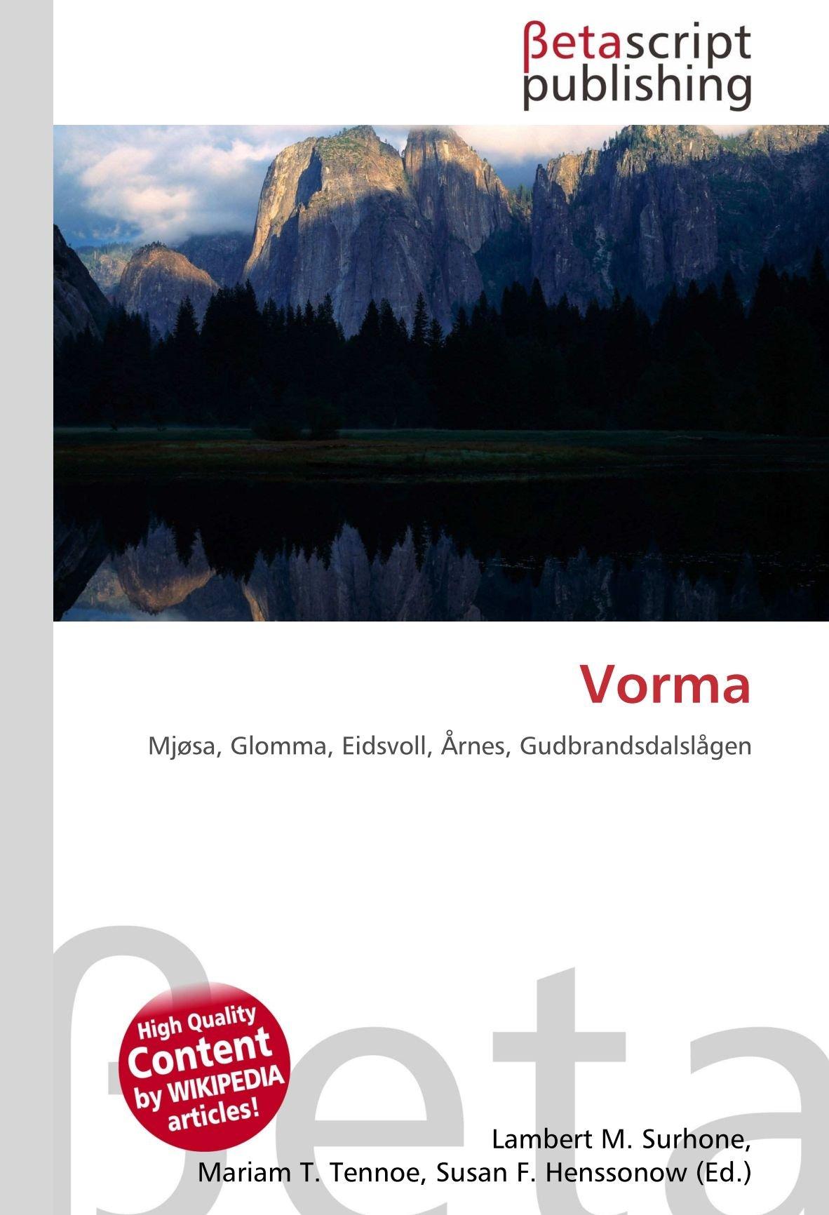 Vorma: Mjøsa, Glomma, Eidsvoll, Årnes, Gudbrandsdalslågen: Amazon ...