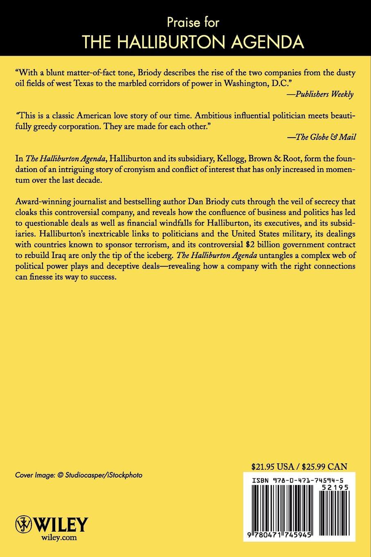 The halliburton agenda the politics of oil and money the politics of oil and money amazon co uk dan briody 9780471745945 books