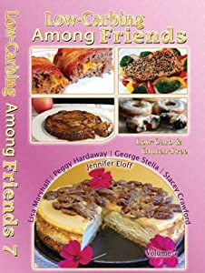 Low-Carbing Among Friends Volume-7