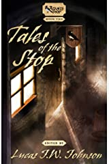 Tales of the Stop Kindle Edition