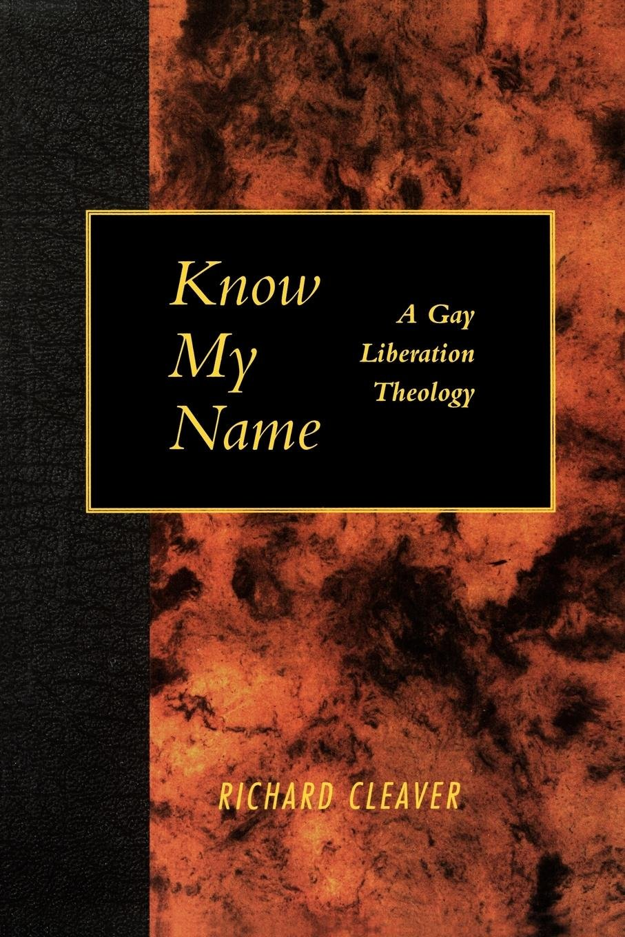 Know My Name Richard Cleaver 9780664255763 Amazon Com Books