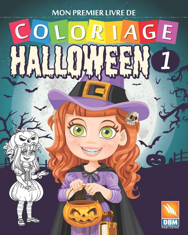 Mon Premier Livre De Coloriage Halloween 1 Livre De Coloriage