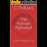 The Korean Alphabet: Learn Hangul 101