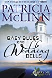 Baby Blues and Wedding Bells (Marry Me series, Book 4)