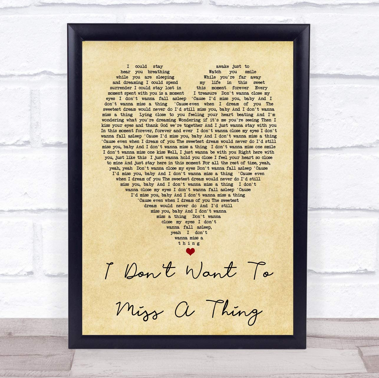 I Don/'t Want To Miss A Thing Heart Quote Song Lyric Print