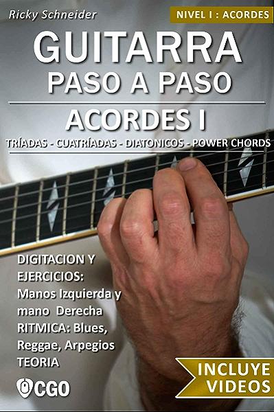 Acordes I - Guitarra Paso a Paso - con Videos HD: Tríadas ...