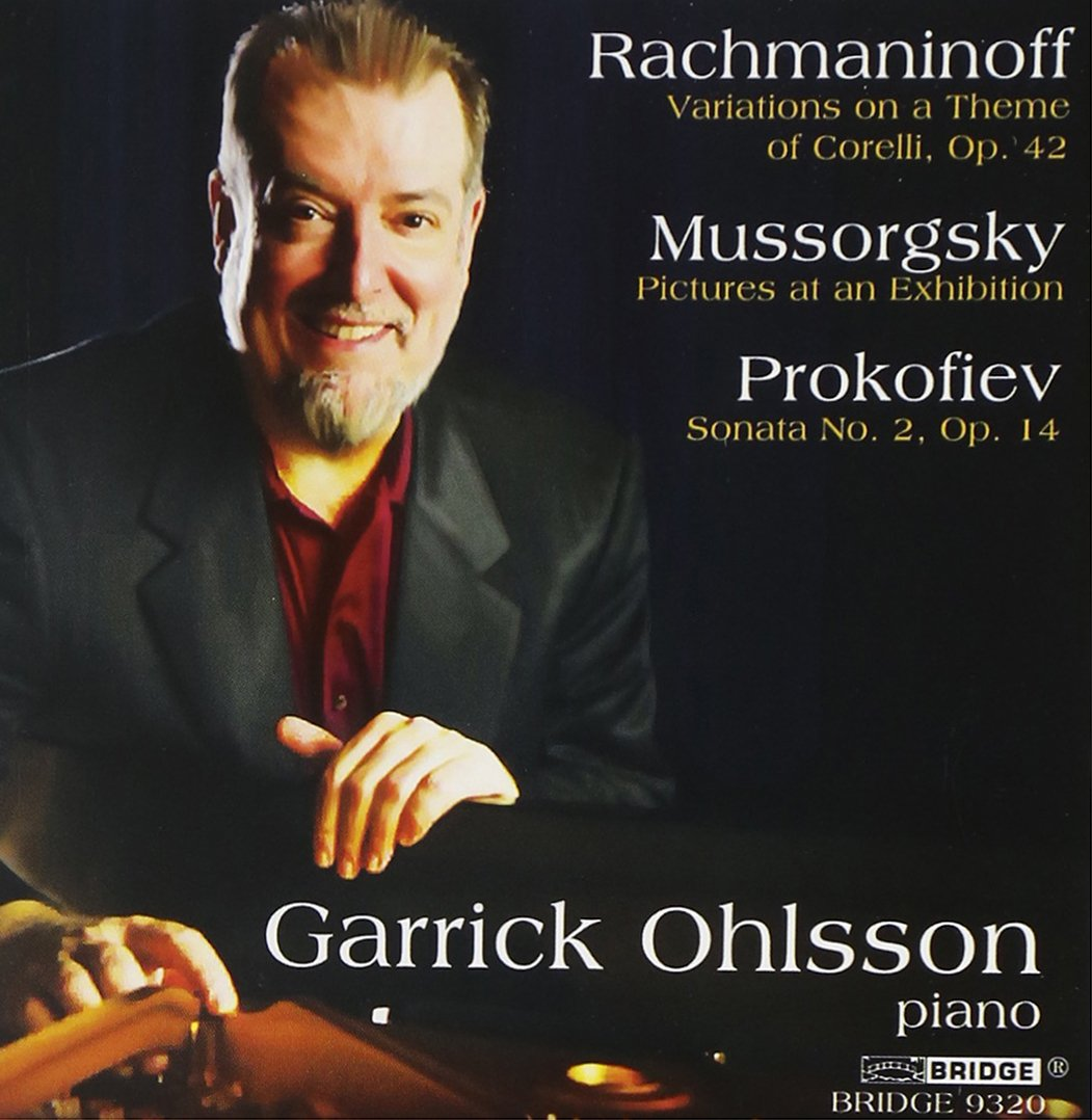 Rachmaninoff, Prokofiev, and Mussorgsky, Played By Garrick Ohlsson