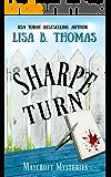 Sharpe Turn (Maycroft Mysteries Book 4)