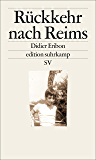 Rückkehr nach Reims (edition suhrkamp) (German Edition)