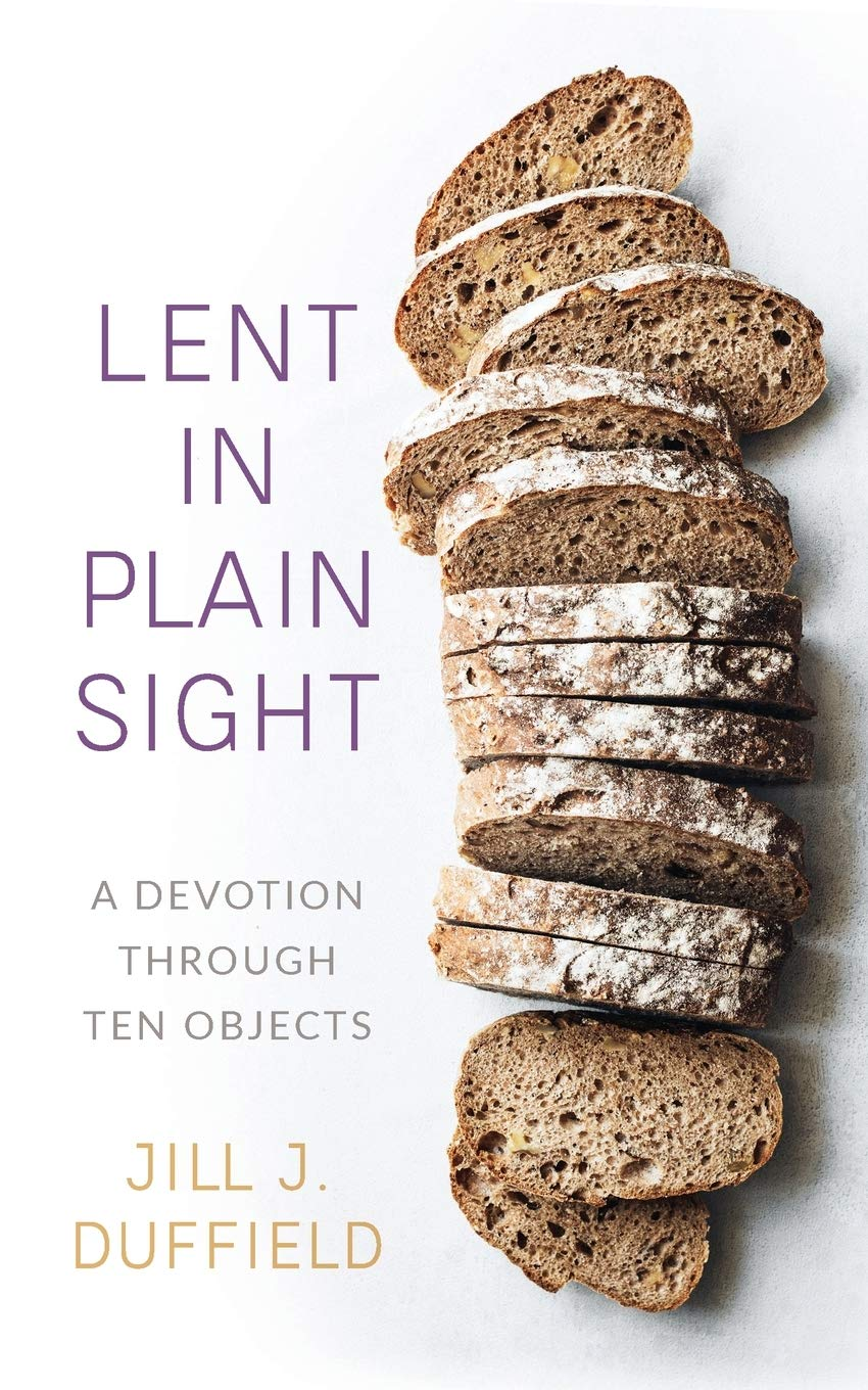 Lent in Plain Sight: Duffield, Jill J.: 9780664265465: Amazon.com: Books