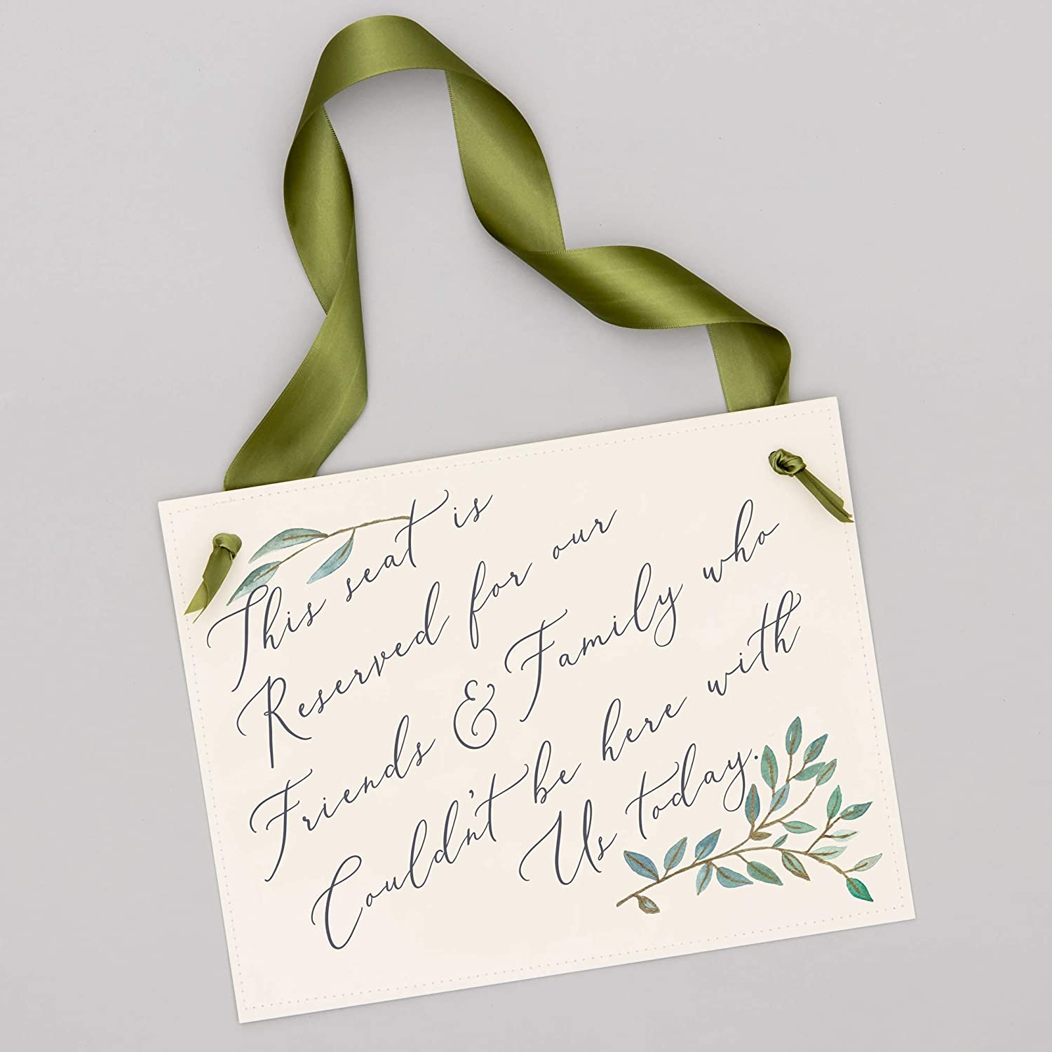 This Seat Is Reserved For Friends /& Family Who Couldnt Be Here With Us Today Script Wedding Chair Sign With Delicate Green and Gold Leaves