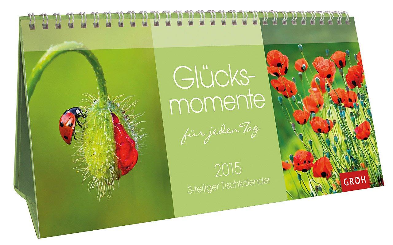 glcksmomente-fr-jeden-tag-2015-tisch-kalender-zum-aufstellen