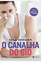 O Canalha Do 610 eBook Kindle