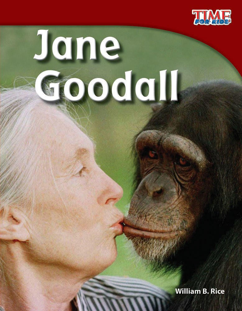 Jane Goodall (library bound) (TIME FOR KIDS® Nonfiction Readers) PDF