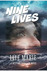 Nine Lives: Is Kate running out of time? (Jaye's Murder Mystery Series 'Lives' Book 1) Kindle Edition