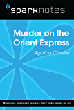 Murder on the Orient Express (SparkNotes Literature Guide) (SparkNotes Literature Guide Series)