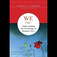 We: Understanding the Psychology of Romantic Love
