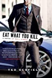 Eat What You Kill: A Novel of Wall Street