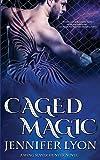 Caged Magic (Wing Slayer Hunter)