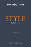 The Times Style Guide: A guide to English usage