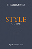 The Times Style Guide: A guide to English usage (English Edition)